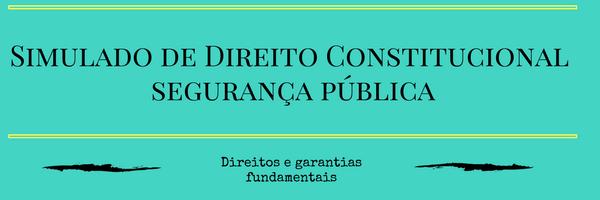 Simulado Direito Constitucional Art.5º