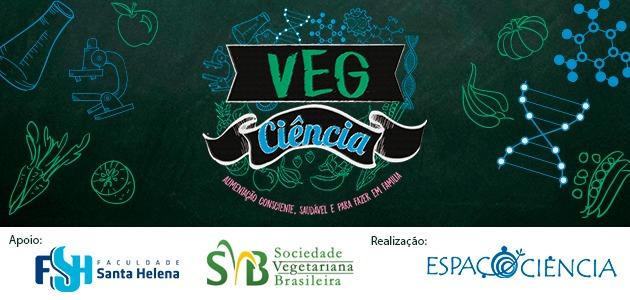 Festival sobre alimentação saudável no Espaço Ciência