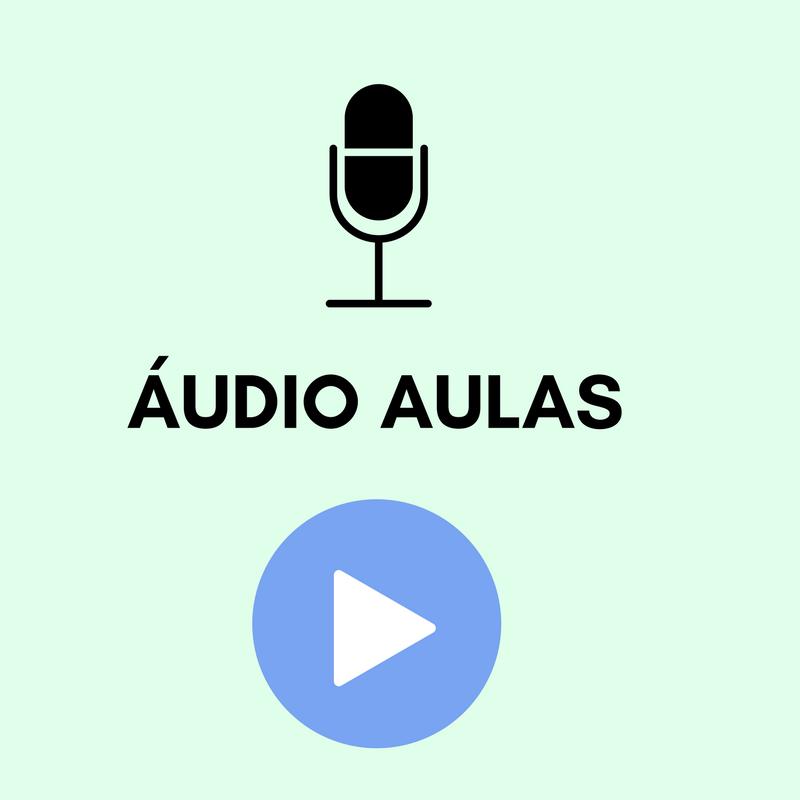 Áudio Aulas Grátis solicite a sua.