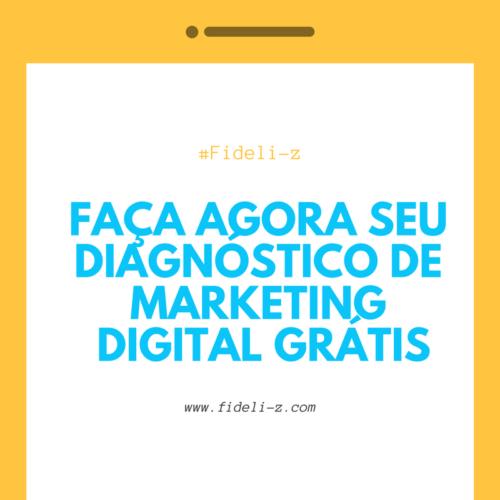 Faça seu diagnóstico de marketing digital grátis