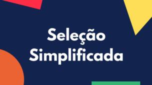 Casinhas abre seleção Simplificada 2018